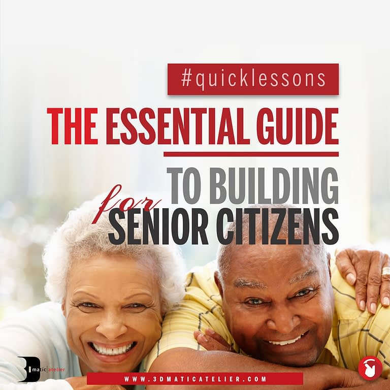 The Essential Guide To Building For Senior Citizens