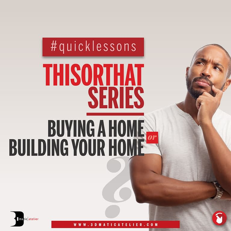 Buying A Home or Building Your Home